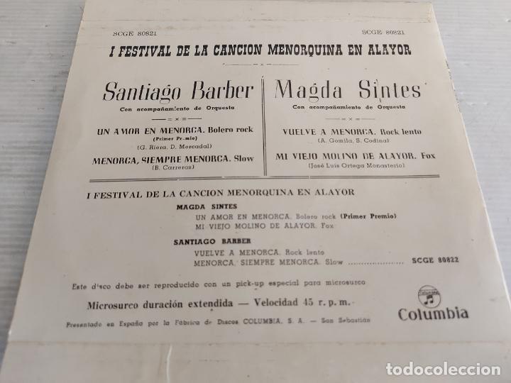 Discos de vinilo: 1º FESTIVAL CANCION MENORQUINA EN ALAYOR / M. SINTES - S. BARBER / EP-COLUMBIA-1964 / MBC. ***/*** - Foto 2 - 274386223