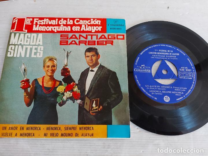 1º FESTIVAL CANCION MENORQUINA EN ALAYOR / M. SINTES - S. BARBER / EP-COLUMBIA-1964 / MBC. ***/*** (Música - Discos de Vinilo - EPs - Otros Festivales de la Canción)
