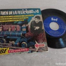 Discos de vinilo: DUBÉ Y SU CONJUNTO / EL TREN DE LA FELICIDAD Nº 4 / EP - SAEF-1962 / MBC. ***/***. Lote 274409823