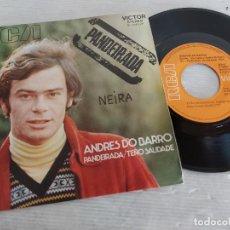 Discos de vinilo: ANDRÉS DO BARRO / PANDEIRADA / SINGLE - RCA-VICTOR-1971 / MBC. ***/***. Lote 274410378