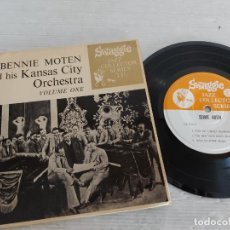 Discos de vinilo: BENNIE MOTEN AND HIS KANSAS CITY ORCHESTRA / VOLUME ONE / EP-SWAGGIE-33 R.P.M. / MBC. ***/***RARO. Lote 274411193