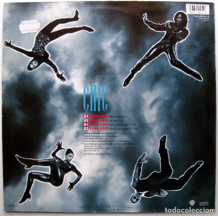 Discos de vinilo: Chic - Your Love - Maxi Warner Bros. Records 1992 Germany BPY - Foto 2 - 274534568