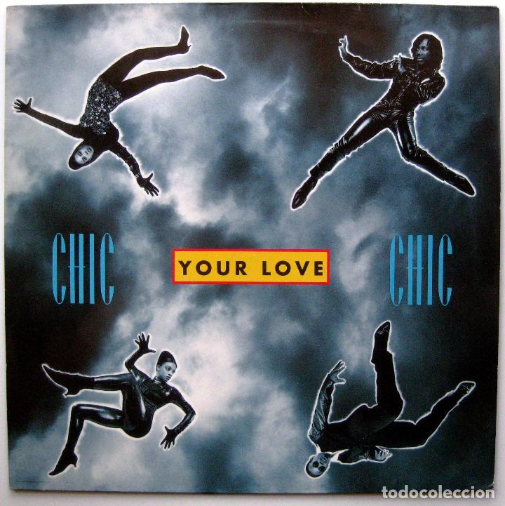 CHIC - YOUR LOVE - MAXI WARNER BROS. RECORDS 1992 GERMANY BPY (Música - Discos de Vinilo - Maxi Singles - Pop - Rock Internacional de los 90 a la actualidad)
