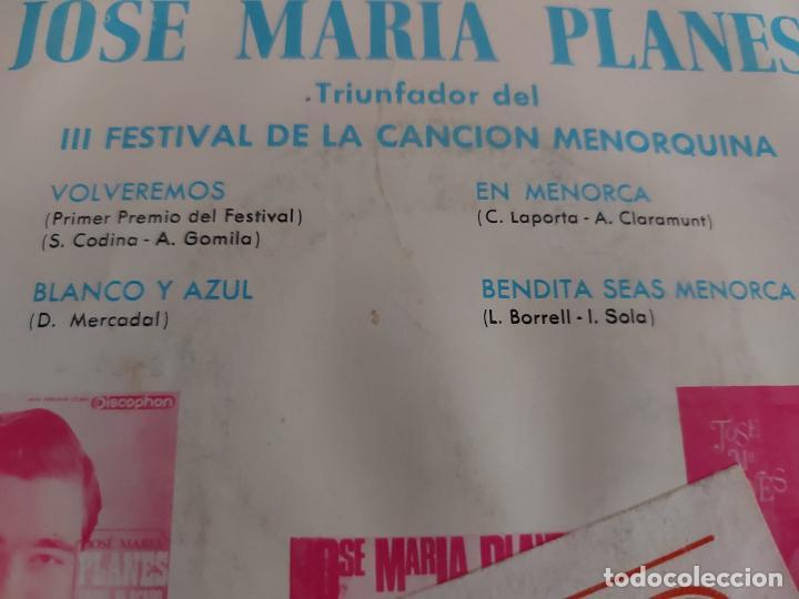 Discos de vinilo: JOSE MARIA PLANES / III FESTIVAL DE LA CANCIÓN MENORQUINA / EP-DISCOPHON-1966 / MBC. ***/*** - Foto 3 - 274544888