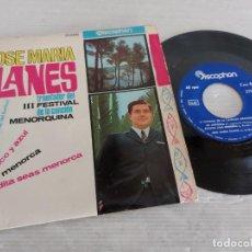 Discos de vinilo: JOSE MARIA PLANES / III FESTIVAL DE LA CANCIÓN MENORQUINA / EP-DISCOPHON-1966 / MBC. ***/***. Lote 274544888
