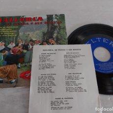 Discos de vinilo: MALLORCA / SU MÚSICA Y SUS DANZAS / EP-GATEFOLD - BELTER-1960 / MBC. ***/*** LETRAS. Lote 274549158