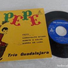 Discos de vinilo: TRIO GUADALAJARA / PEPE / EP - ODEON-1961 / MBC. ***/***. Lote 274567298