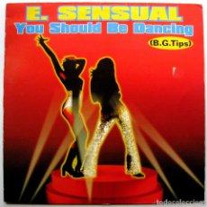 Dischi in vinile: E. SENSUAL - YOU SHOULD BE DANCING - MAXI DANCE POOL 1995 FRANCE BPY. Lote 274569168