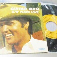 Discos de vinilo: ELVIS PRESLEY --- GUITAR MAN & B/W FADED LOVE ----- VINILO / FUNDA MINT M+. Lote 274607493