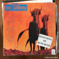 "Discos de vinilo: RAÚL ORELLANA - TOROS (HOUSE VERSION) - 7"" SINGLE SPITFIRE 1990. Lote 274613723"