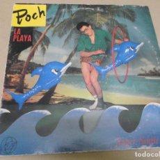 Discos de vinilo: POCH (DERRIBOS ARIAS) (MAXI) LA PLAYA (3 TRACKS) AÑO 1985. Lote 274647953