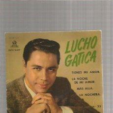 Discos de vinilo: LUCHO GATICA TIENES MI AMOR. Lote 274687158