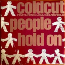 """Discos de vinilo: COLDCUT FEAT. LISA STANSFIELD : PEOPLE HOLD ON [ESP 1989] 7"""". Lote 274703368"""