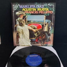 Discos de vinilo: MARUJITA DIAZ - AGUSTIN IRUSTA - FRANCIS PELUFFO / LP - VERGARA-1970 / MBC. ***/***. Lote 274801953