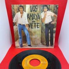 Discos de vinilo: LOS AMAYA VETE AÑO 1977 SINGLE. Lote 274828173