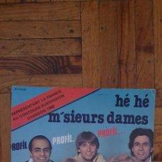 """Discos de vinilo: PROFIL – HÉ HÉ M'SIEURS DAMES LABEL: ACCORD – ACX135 030 FORMAT: VINYL, 7"""", 45 RPM, SINGLE. Lote 274874998"""