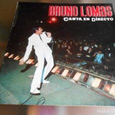 Discos de vinilo: BRUNO LOMAS - CANTA EN DIRECTO- , LP, BE - BOP - A - LULA + 11, AÑO 1967. Lote 274906698
