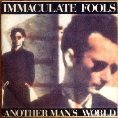 """Discos de vinilo: IMMACULATE FOOLS : ANOTHER MAN'S WORLD [ESP 1991] 7"""". Lote 275046393"""