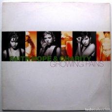 Discos de vinilo: FAITH, HOPE & CHARITY - GROWING PAINS - MAXI WEA MUSIC 1990 GERMANY BPY. Lote 275077713