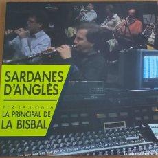 Discos de vinilo: SARDANES D' ANGLES PER LA COBLA LA PRINCIPAL DE LA BISBAL LP 1988 PORTADA ABIERTA - RARO. Lote 275100258