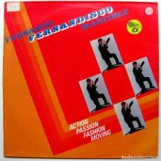 Discos de vinilo: FERNANDO FERNANDISCO MARTINEZ - ACTION, PASSION, FASHION, MOVIN - MAXI MAX MUSIC 1985 BPY. Lote 275133093