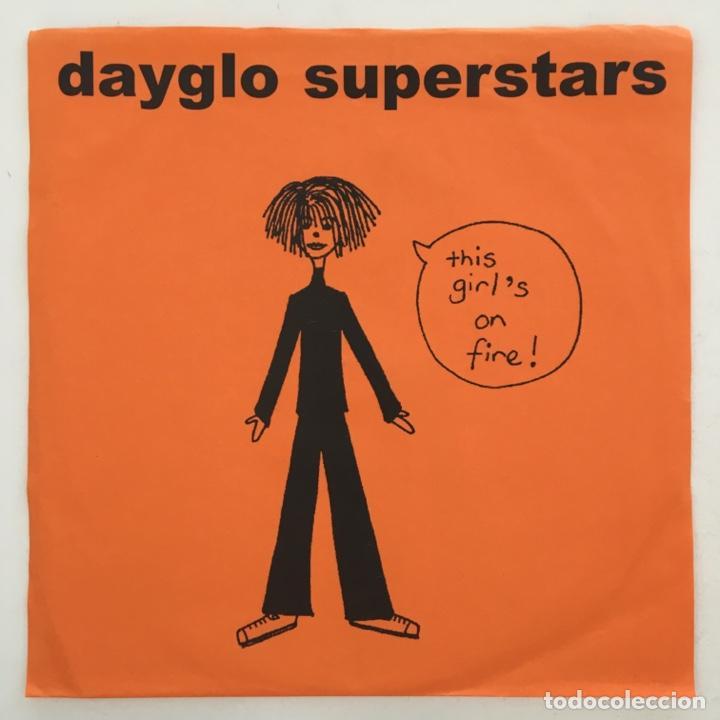 DAYGLO SUPERSTARS – THIS GIRL'S ON FIRE, ORANGE, UK 2002 VERSECHORUSVERSE RECORDS (Música - Discos - Singles Vinilo - Pop - Rock Internacional de los 90 a la actualidad)