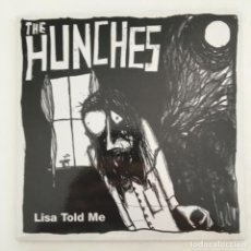 Discos de vinilo: THE HUNCHES – LISA TOLD ME, UK 2003 SWEET NOTHING RECORDS. Lote 275170638