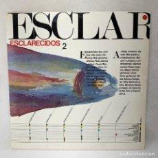Discos de vinilo: LP - VINILO ESCLARECIDOS - ESCLARECIDOS 2 - ESPAÑA - AÑO 1985. Lote 275211248