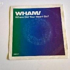 Discos de vinilo: WHAM! WHERE DID YOUR HEART GO? WHAM! RAP'86. EPIC 1986. Lote 275283763