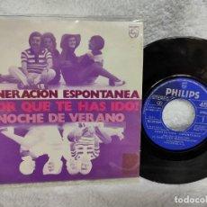 Disques de vinyle: GENERACIÓN ESPONTÁNEA/ POR QUÉ TE HAS IDO 1971. Lote 275300718