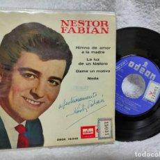 Discos de vinilo: NÉSTOR FABIÁN/ HIMNO DEL AMOR A LA MADRE 1965. Lote 275301428