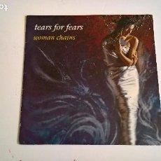 Discos de vinilo: TEARS FOR FEARS. WOMAN CHAINS. 1989 FONTANA.. Lote 275515578