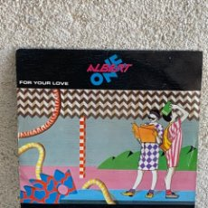 Discos de vinilo: DISCO EP ALBERT ONE FOR YOUR LOVE ANOTHER VERSION 18X18CMS. Lote 275538758