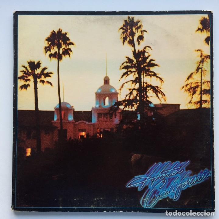 EAGLES – HOTEL CALIFORNIA USA,1976 ASYLUM RECORDS (Música - Discos - LP Vinilo - Pop - Rock - Internacional de los 70)