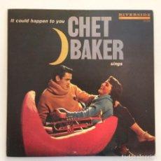 Discos de vinilo: CHET BAKER – IT COULD HAPPEN TO YOU JAPAN,1985 RIVERSIDE RECORDS. Lote 275565538