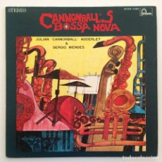 Discos de vinilo: JULIAN CANNONBALL ADDERLEY & SERGIO MENDES – CANNONBALL'S BOSSA NOVA JAPAN FONTANA. Lote 275568468