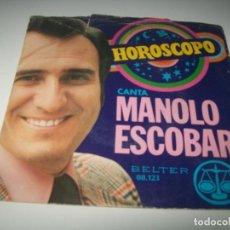 Discos de vinilo: MANOLO ESCOBAR - HOROSCOPO + PROTESTA DE AMOR ..SINGLE DE 1972. Lote 275599988