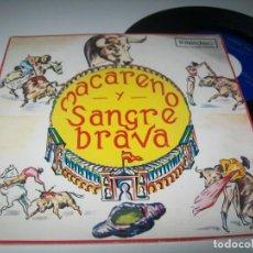 Discos de vinilo: MACARENO Y SANGRE BRAVA .. ( VOCES Y CASTAÑUELAS ).. SINGLE 1972 - PASODOBLES TOREROS - ORQUESTA. Lote 275600373