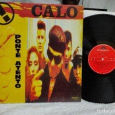 Discos de vinilo: CALO LP 1991 PONTE ATENTO -ESPAÑOL-NUEVO A ESTRENAR. Lote 275663628