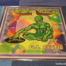 Discos de vinil: MUSICA ELECTRONICA HUMAN VOICES BY DJ PASTIS 1995 BUEN ESTADO. Lote 275699923