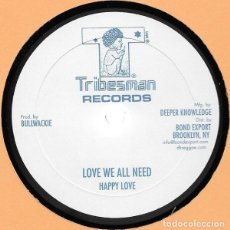 """Discos de vinilo: HAPPY LOVE / WACKIES - LOVE WE ALL NEED / ROOTS ROCK SPECIAL - 10"""" [TRIBES MAN RECORDS, 2017] ROOTS. Lote 275710218"""