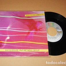 Dischi in vinile: DAVID BOWIE / PAT METHENY GROUP - THIS IS NOT AMERICA - SINGLE - 1985. Lote 275714278