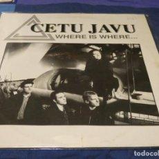 Discos de vinil: MUSICA ELECTRONICA LP 1992 CETU JAVU WHERE IS WHERE BUEN ESTADO. Lote 275717123