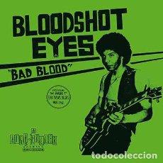 Discos de vinilo: BLOODSHOT EYES - BAD BLOOD - LP [HIGH ROLLER RECORDS, 2020 · LIM. 100 VINILO NEGRO] HARD ROCK. Lote 275721813