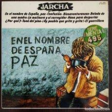 Discos de vinilo: JARCHA 'EN EL NOMBRE DE ESPAÑA, PAZ' LP VINILO ÁLBUM 1977. Lote 275725163