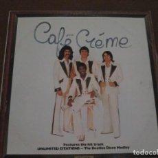 Discos de vinilo: CAFE CREME. Lote 275735363