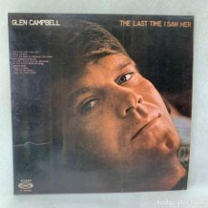 Discos de vinilo: LP - VINILO GLEN CAMPBELL - THE LAST TIME I SAW HER - DOBLE PORTADA - ESPAÑA - AÑO 1971. Lote 275762638