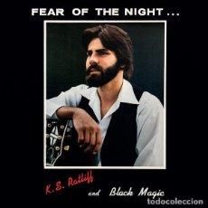 Discos de vinilo: K.S. RATLIFF AND BLACK MAGIC - FEAR OF THE NIGHT - LP [SUBLIMINAL SOUNDS, 2018 · LIM. 500] POP ROCK. Lote 275764493