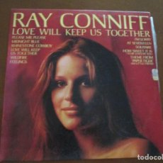 Discos de vinilo: RAY CONNIFF LOVE WILL KEEP US TOGETHER. Lote 275769218