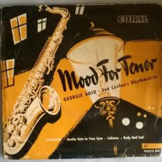 Discos de vinilo: GEORGIE AULD & JUD CONLON'S RHYTHHMAIRES. MOOD FOR TENOR. CORAL, SPAIN 1955 EP. Lote 275791108